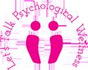Let's Talk Psychological Wellness